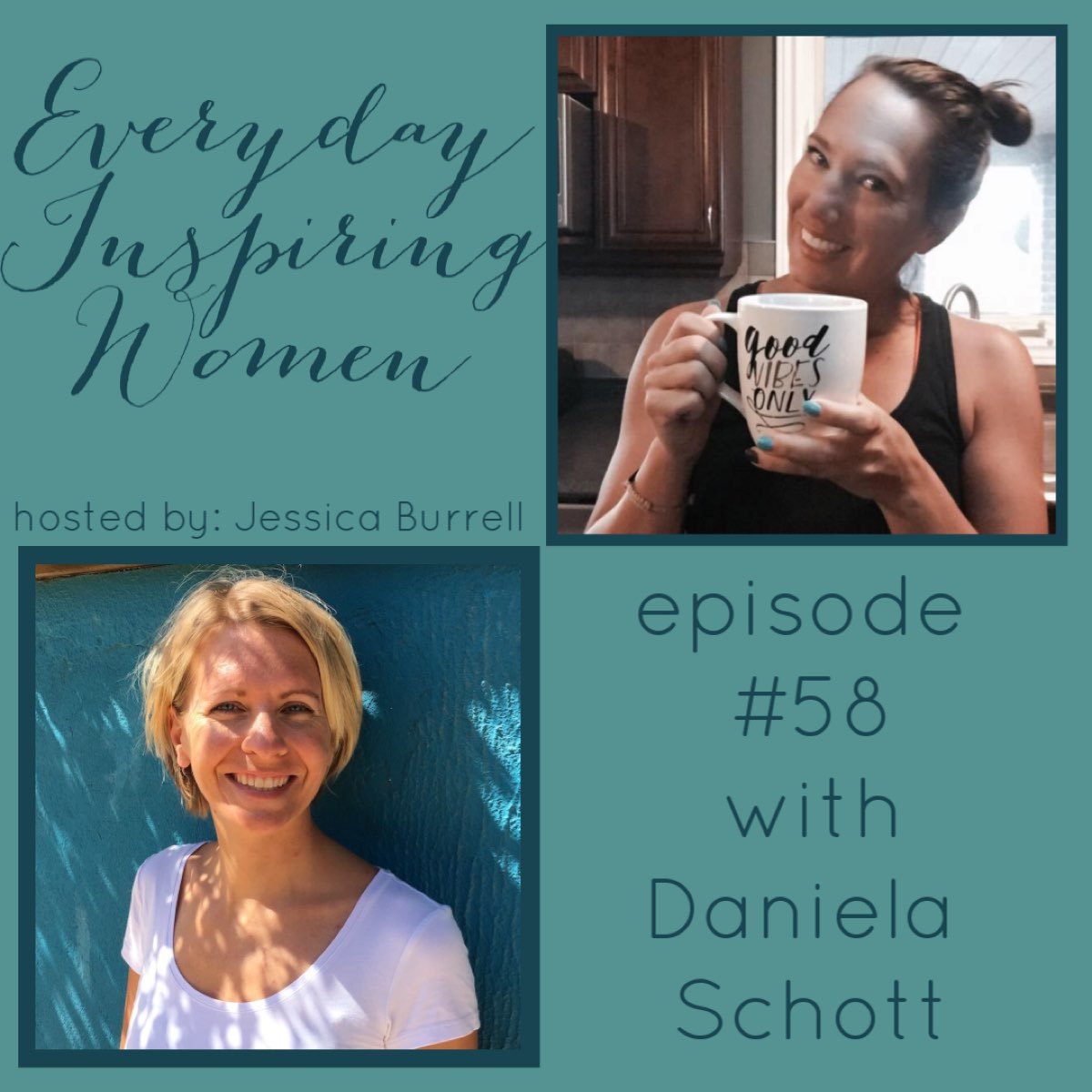 Everyday Inspiring Women #58 with Daniela Schott